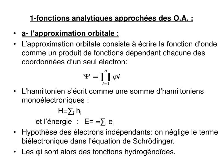 1-fonctions analytiques approchées des O.A. :