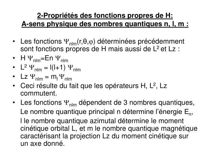 2-Propriétés des fonctions propres de H: