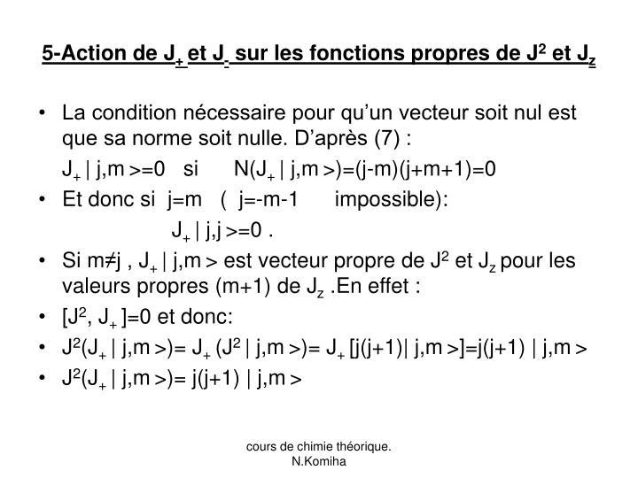 5-Action de J