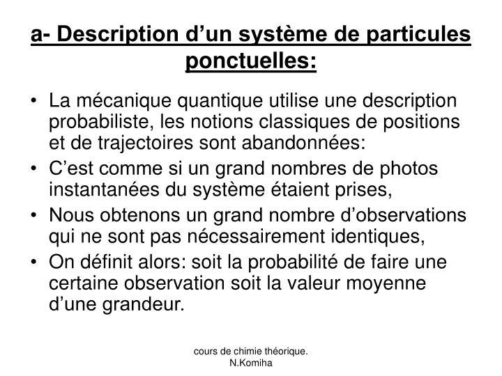 a- Description d'un système de particules ponctuelles: