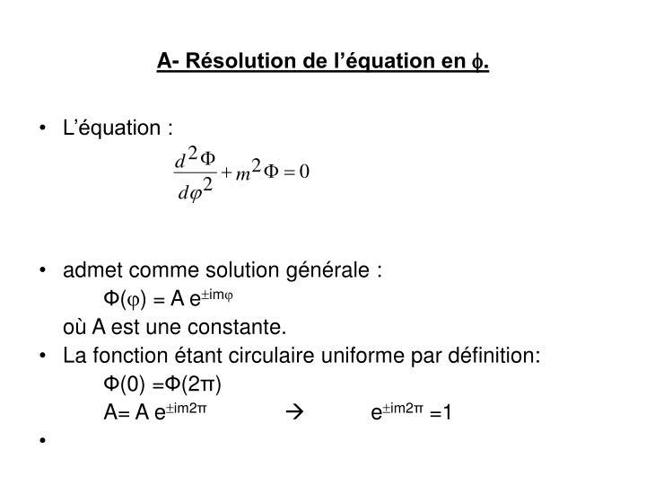 A- Résolution de l'équation en