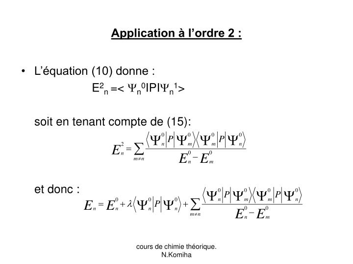 Application à l'ordre 2 :