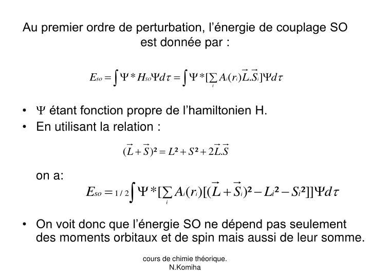 Au premier ordre de perturbation, l'énergie de couplage SO est donnée par :
