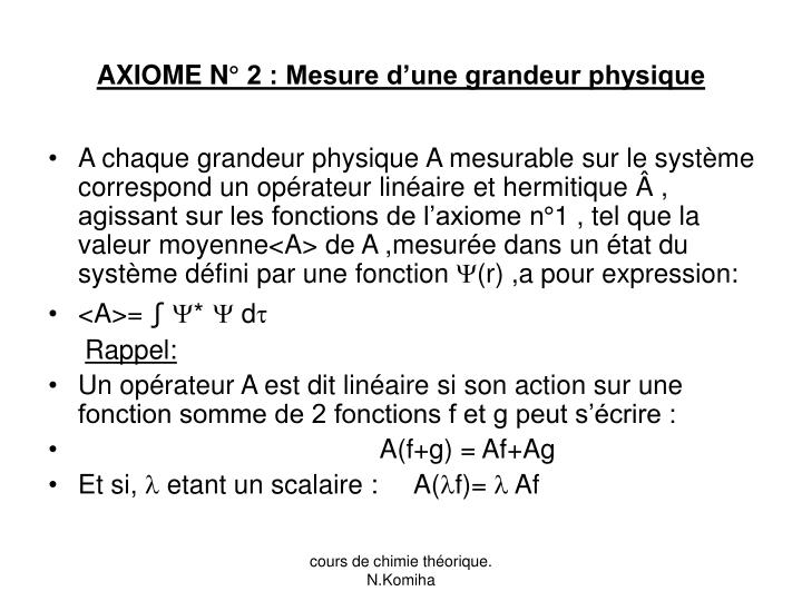 AXIOME N° 2 : Mesure d'une grandeur physique