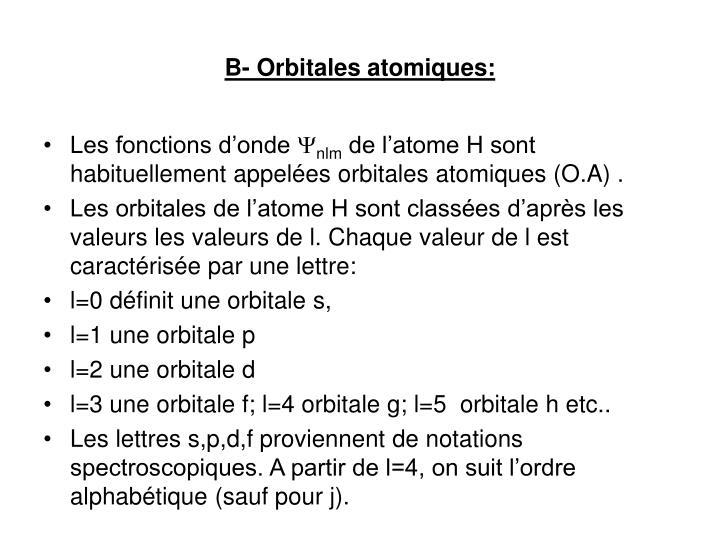 B- Orbitales atomiques: