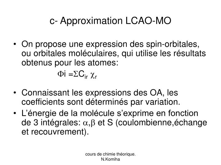 c- Approximation LCAO-MO