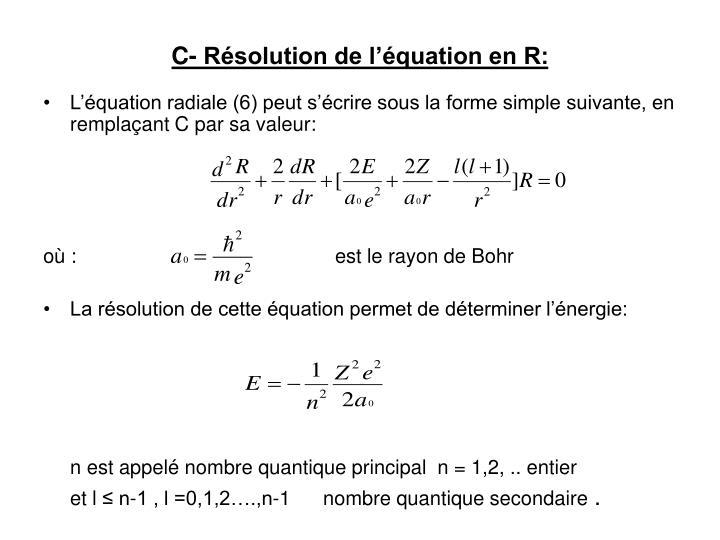 C- Résolution de l'équation en R: