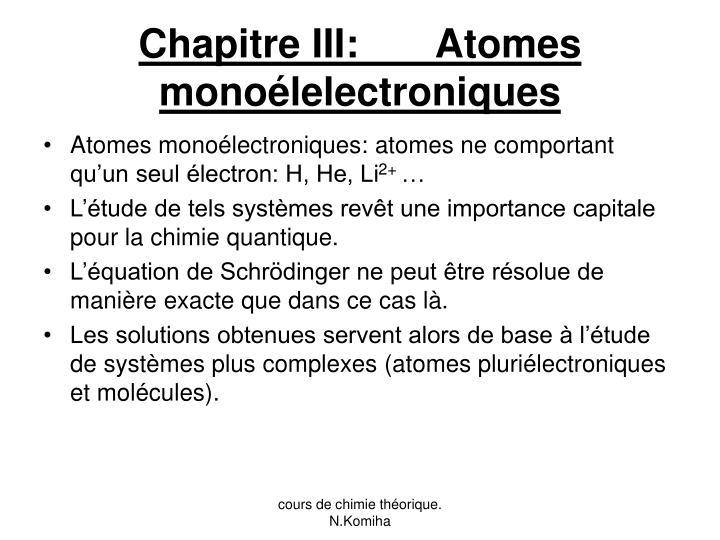 Chapitre III:       Atomes monoélelectroniques