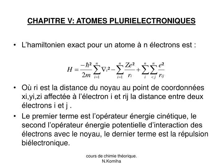 CHAPITRE V: ATOMES PLURIELECTRONIQUES