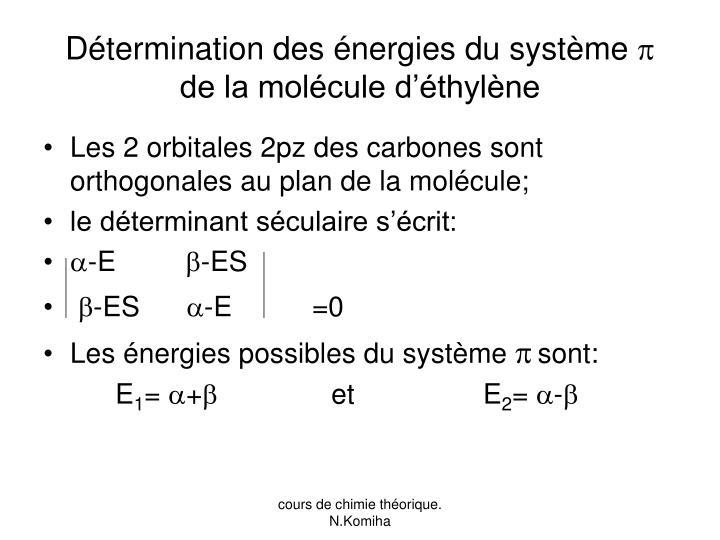 Détermination des énergies du système