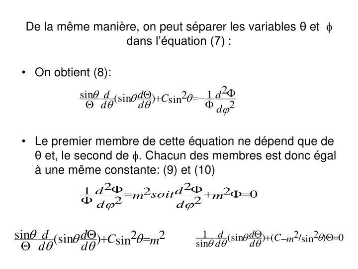 De la même manière, on peut séparer les variables
