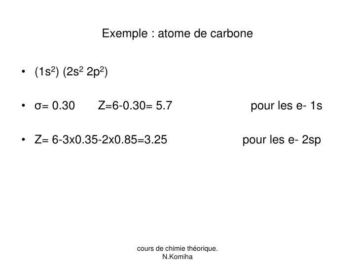 Exemple : atome de carbone