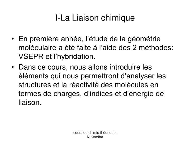 I-La Liaison chimique