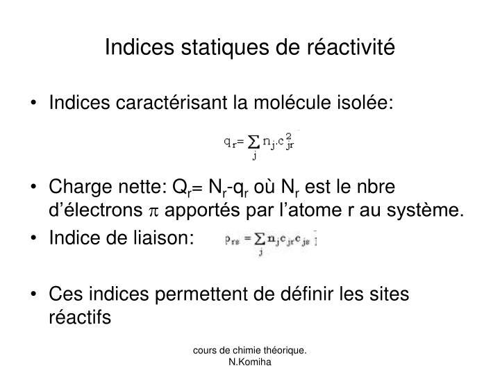 Indices statiques de réactivité