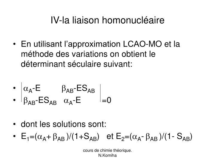 IV-la liaison homonucléaire