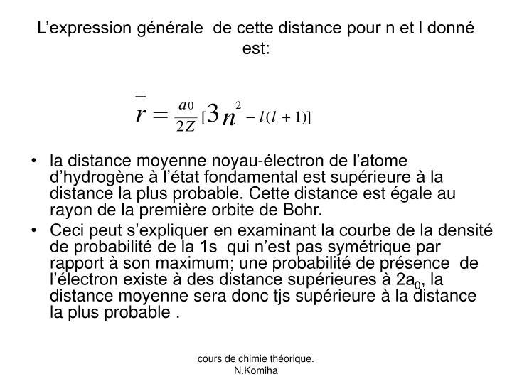 L'expression générale  de cette distance pour n et l donné est: