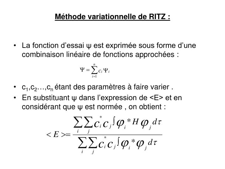 Méthode variationnelle de RITZ :