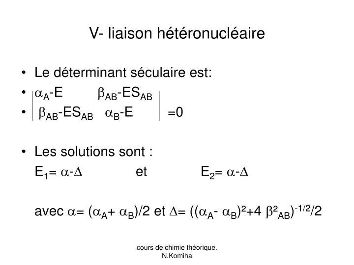 V- liaison hétéronucléaire
