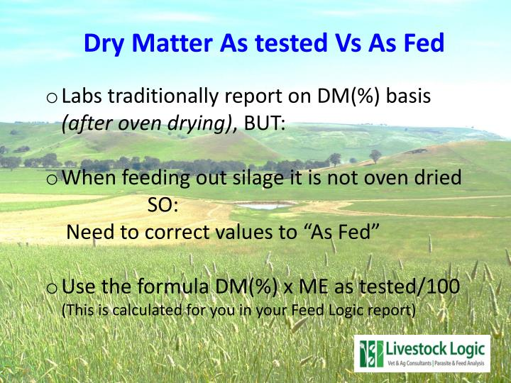 Dry Matter As tested