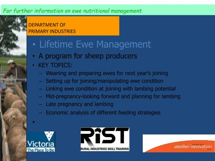 For further information on ewe nutritional management