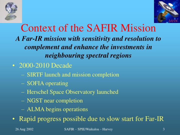 Context of the SAFIR Mission