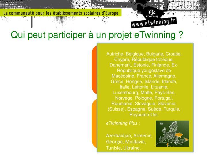 Qui peut participer à un projet eTwinning ?