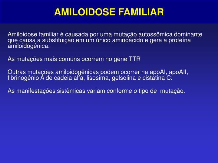 AMILOIDOSE FAMILIAR