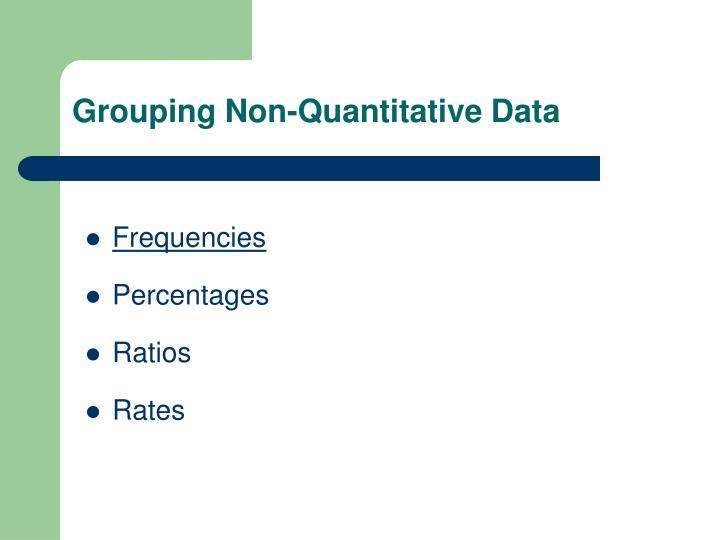 Grouping Non-Quantitative Data