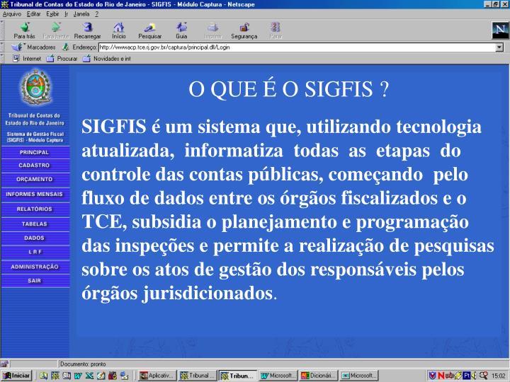 O QUE É O SIGFIS ?