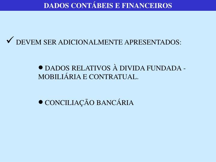 DADOS CONTÁBEIS E FINANCEIROS