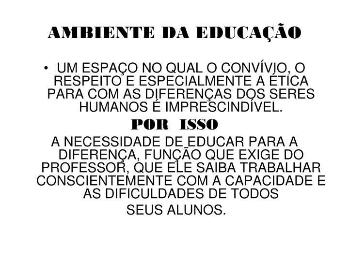 AMBIENTE DA EDUCAÇÃO