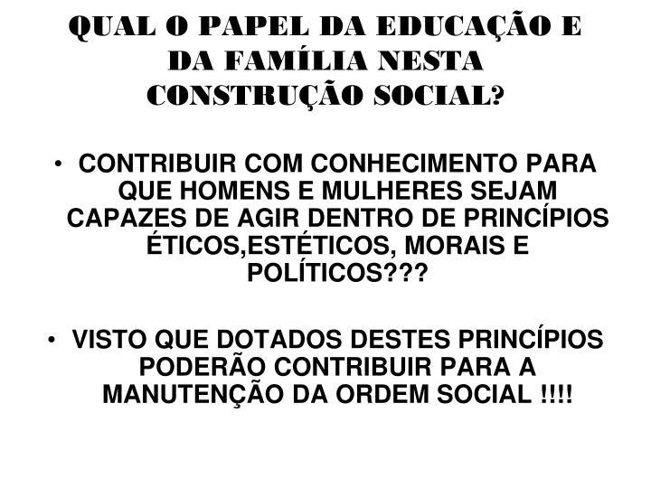 QUAL O PAPEL DA EDUCAÇÃO E