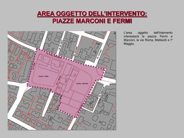AREA OGGETTO DELL'INTERVENTO: