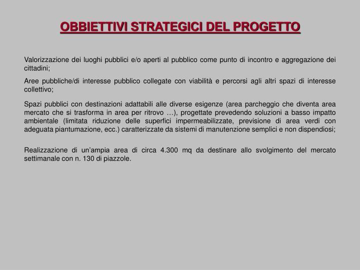 OBBIETTIVI STRATEGICI DEL PROGETTO