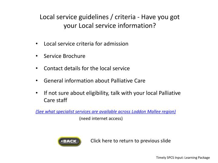 Local service guidelines / criteria -