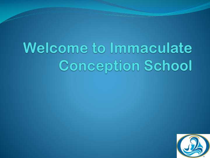 Welcome to Immaculate Conception School