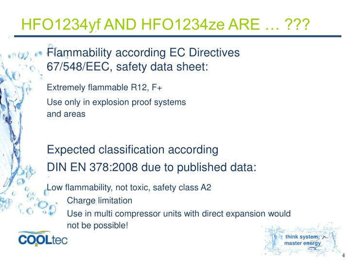 HFO1234yf AND HFO1234ze ARE … ???