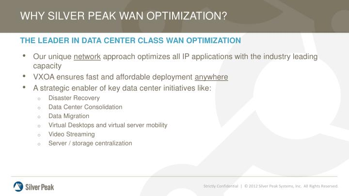 WHY SILVER PEAK WAN OPTIMIZATION?