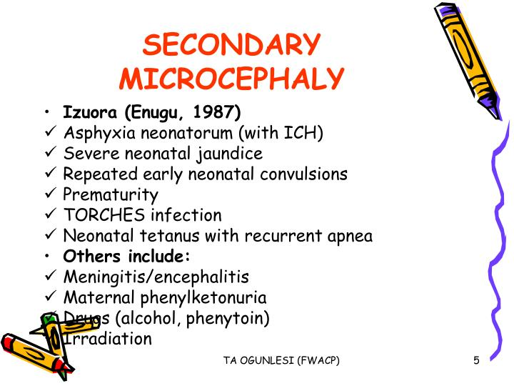 SECONDARY MICROCEPHALY