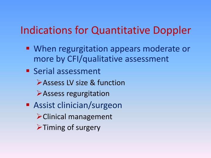 Indications for Quantitative Doppler