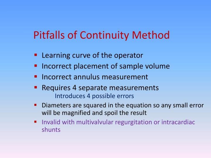 Pitfalls of Continuity Method