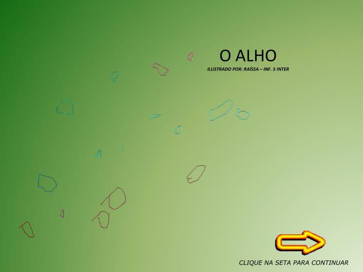 O ALHO