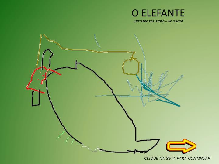 O ELEFANTE