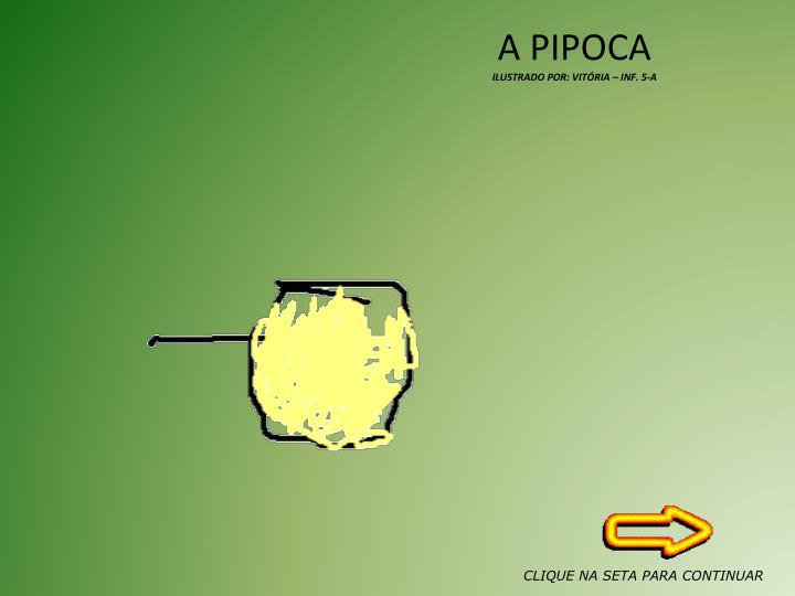 A PIPOCA