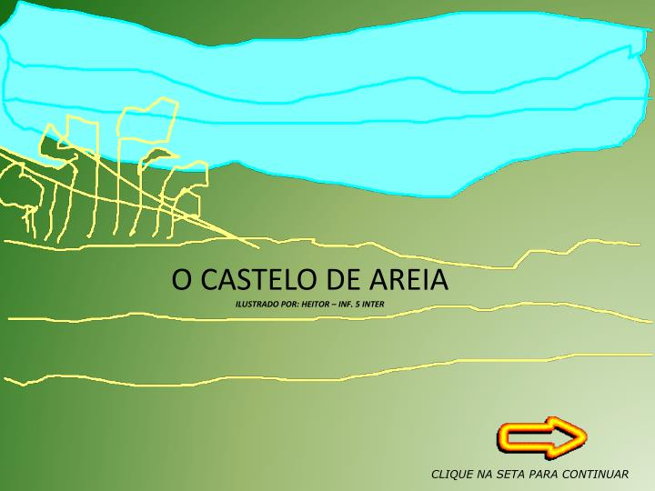 O CASTELO DE AREIA
