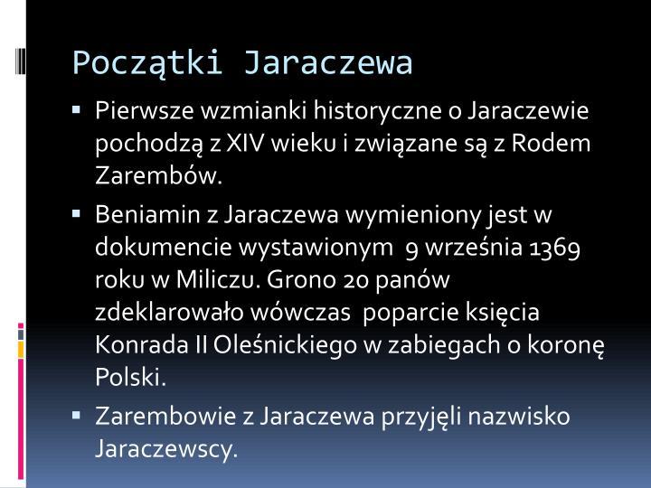 Początki Jaraczewa