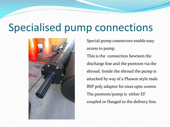 Specialised pump connections