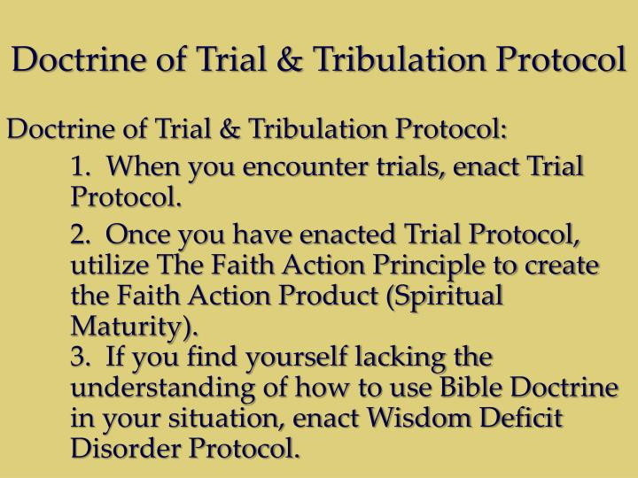 Doctrine of Trial & Tribulation Protocol