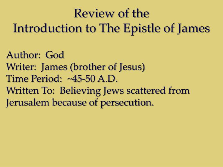 Review of the introduction to the epistle of james