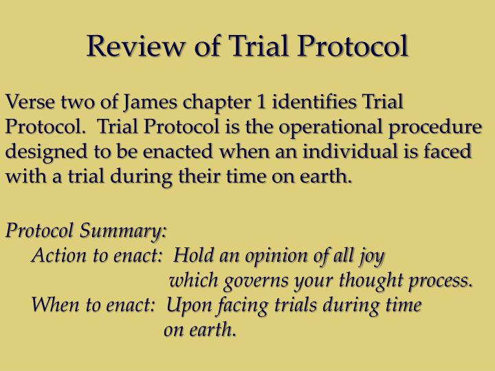 Review of Trial Protocol